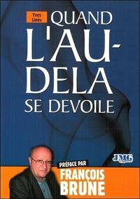 QUAND L'AU-DELA SE DEVOILE