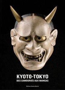 KYOTO-TOKYO - DES SAMOURAIS AUX MANGAS