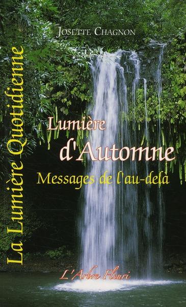 LUMIERE D'AUTOMNE - MESSAGES DE L'AU-DELA