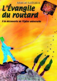 L'EVANGILE DU ROUTARD - POCHETTE DE L'ENFANT