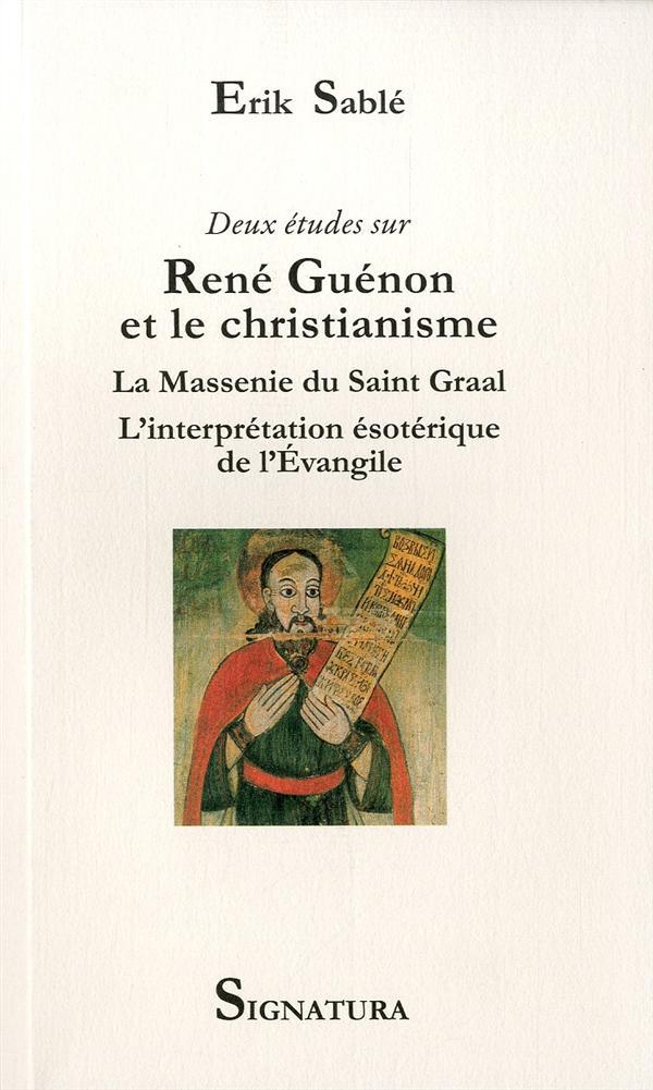 DEUX ETUDES SUR RENE GUENON ET LE CHRISTIANISME