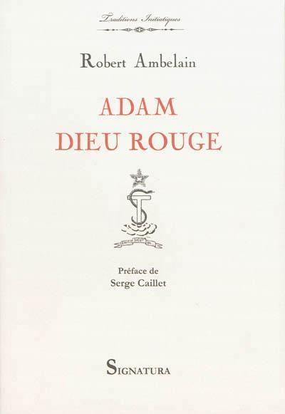 ADAM DIEU ROUGE