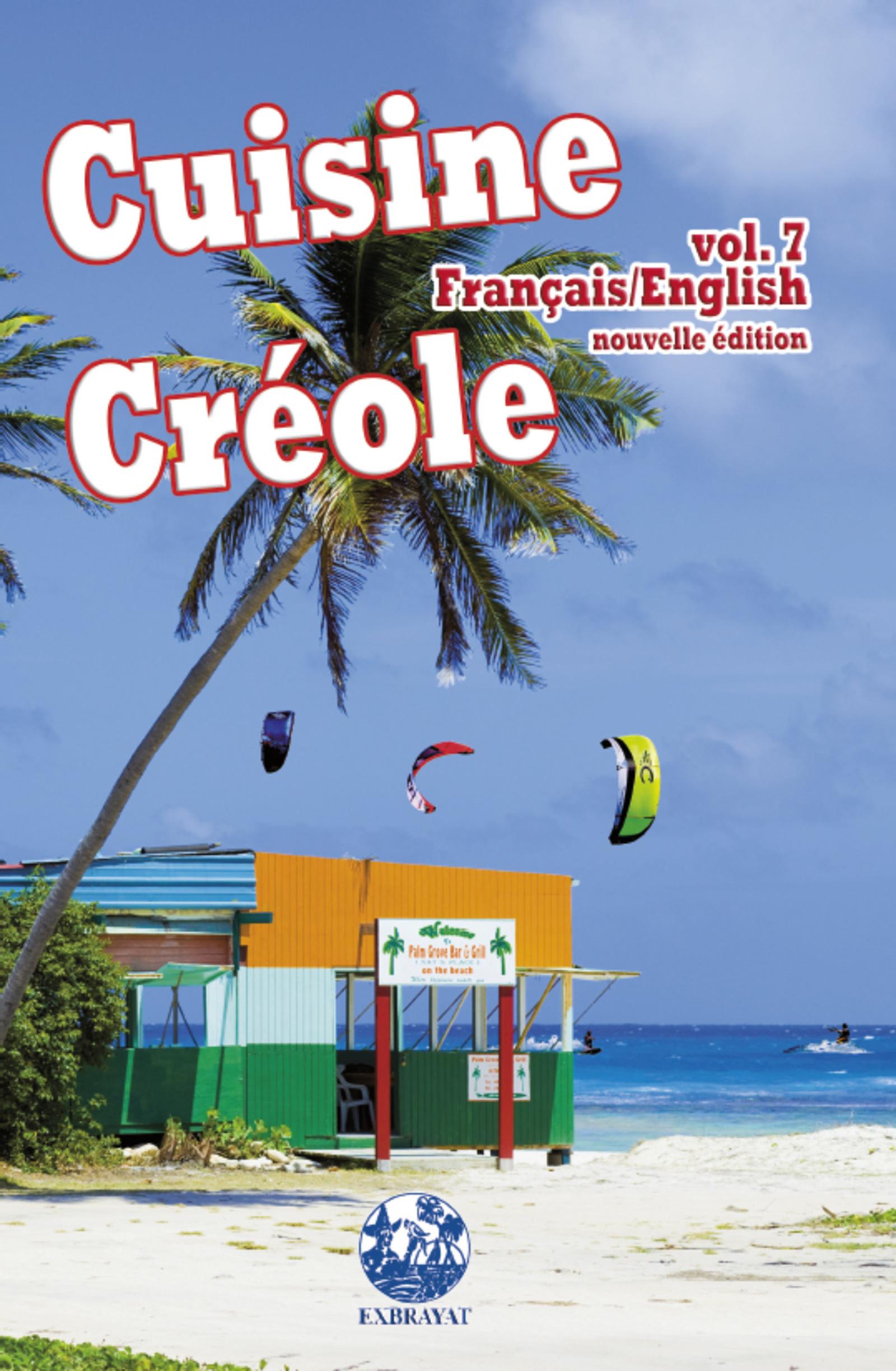 CUISINE CREOLE VOL. 7