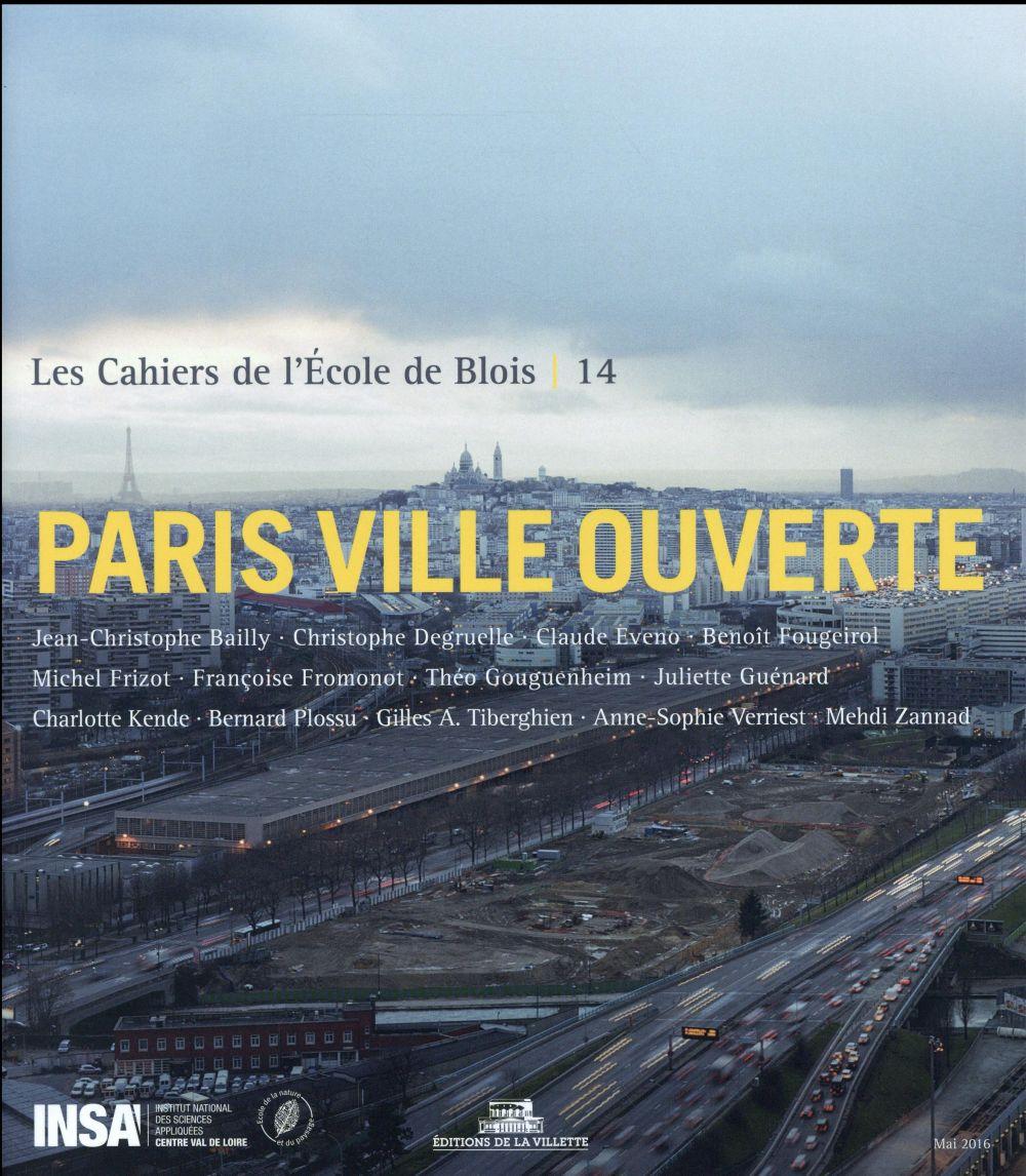 PARIS VILLE OUVERTE - CAHIERS DE L'ECOLE DE BLOIS,14