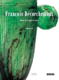 DECORCHEMONT FRANCOIS. MAITRE DE LA PATE DE VERRE