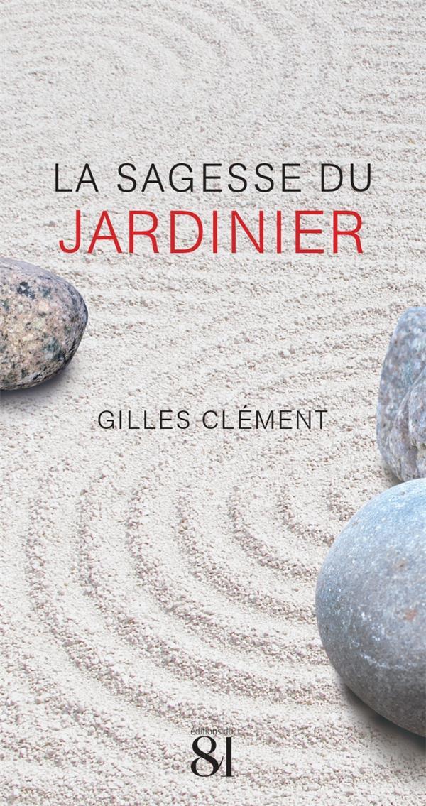LA SAGESSE DU JARDINIER