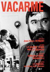 VACARME N 7 - JANVIER 1999 - J.-P. VERNANT-GAUCHE SAISIE PAR LA SECURIT