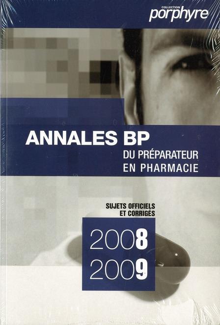 PACK ANNALES BP 2008-2009/2009-2010