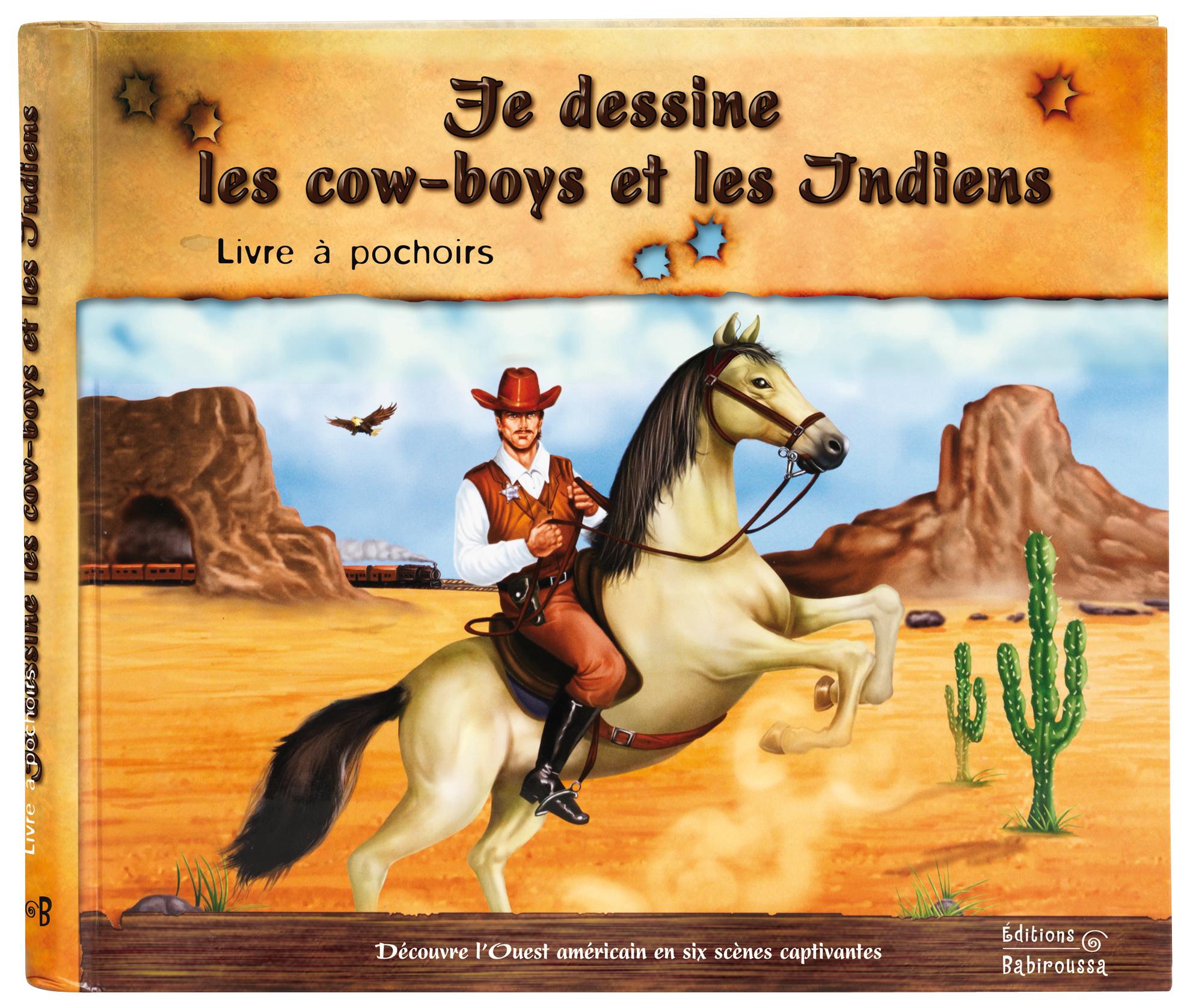 DESSINE LES COW-BOYS ET LES INDIENS