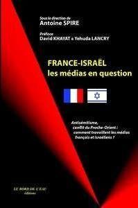 FRANCE-ISAREL,LES MEDIAS EN QUESTION