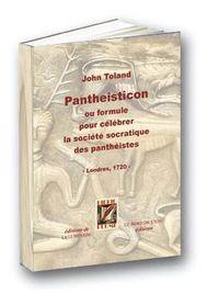 PANTHEISTICON - OU FORMULE POUR CELEBRER LA SOCIETE SOCR