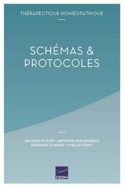 THERAPEUTIQUE HOMEOPATHIQUE - SCHEMAS & PROTOCOLES