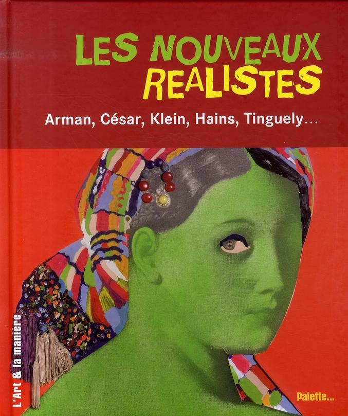 NOUVEAUX REALISTES - ARMAN, CESAR (LES)