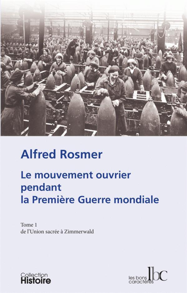 1. LE MOUVEMENT OUVRIER PENDANT LA PREMIERE GUERRE MONDIALE T01