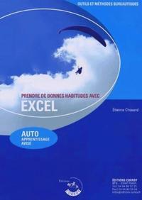 PRENDRE DE BONNES HABITUDES AVEC EXCEL - AUTO APPRENTISSAGE AVISE