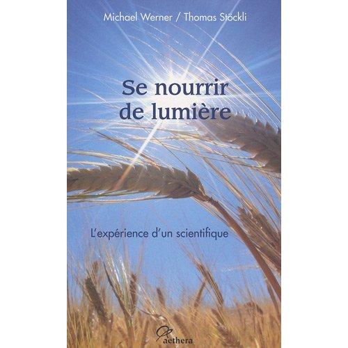 SE NOURRIR DE LUMIERE