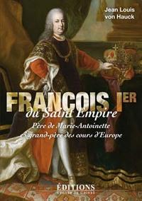 FRANCOIS IER DU SAINT EMPIRE