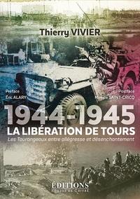 1944-1945 : LA LIBERATION DE TOURS