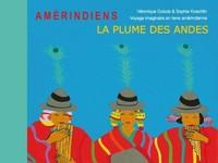 LA PLUME DES ANDES L LIVRE CD