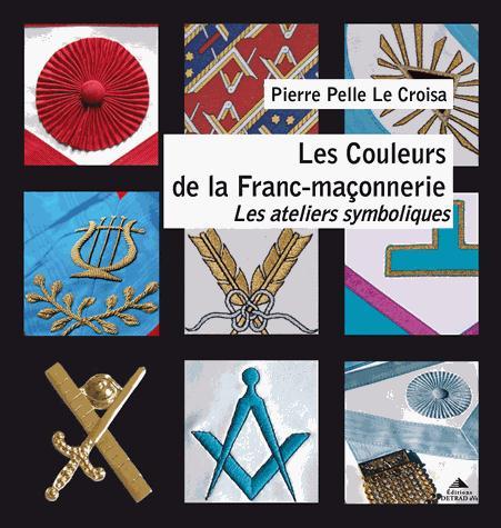 LES COULEURS DE LA FRANC-MACONNERIE