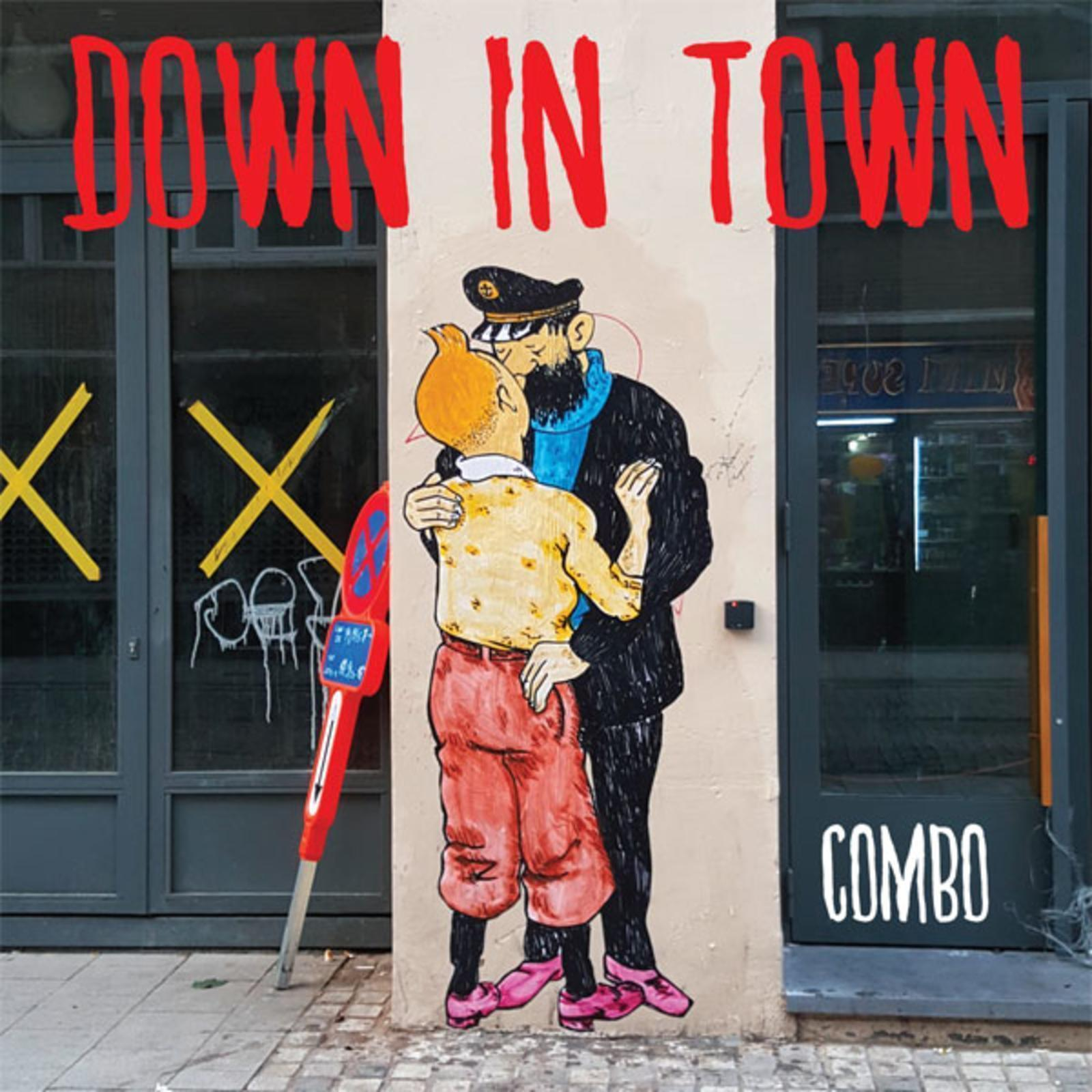 DOWN IN TOWN - QUAND ON ARRIVE EN VILLE...