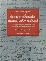 MACONNERIE ECOSSAISE EN AMONT DU CONTRAT SOCIAL