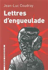 LETTRES D'ENGUEULADE
