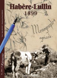 HABERE-LULLIN 1899, MONOGRAPHIE AGRICOLE