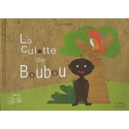 LA CULOTTE DE BOUBOU