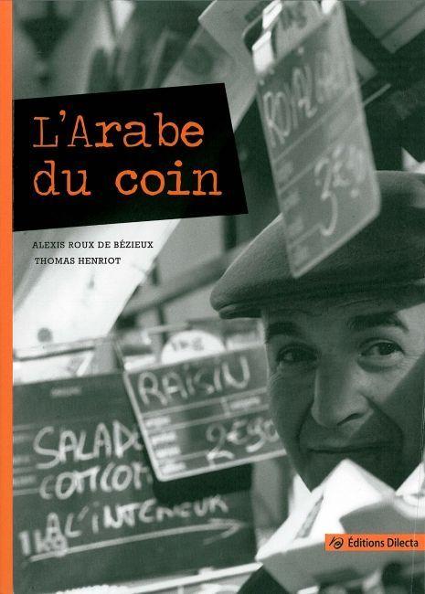 L' ARABE DU COIN