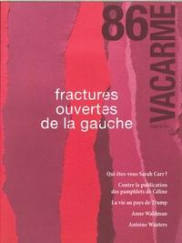 VACARME N 86 FRACTURES OUVERTES DE LA GAUCHE - HIVER 2019