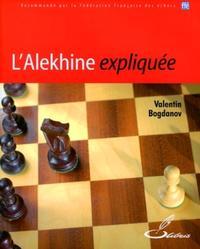 L'ALEKHINE EXPLIQUEE