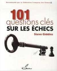 101 QUESTIONS CLES SUR LES ECHECS