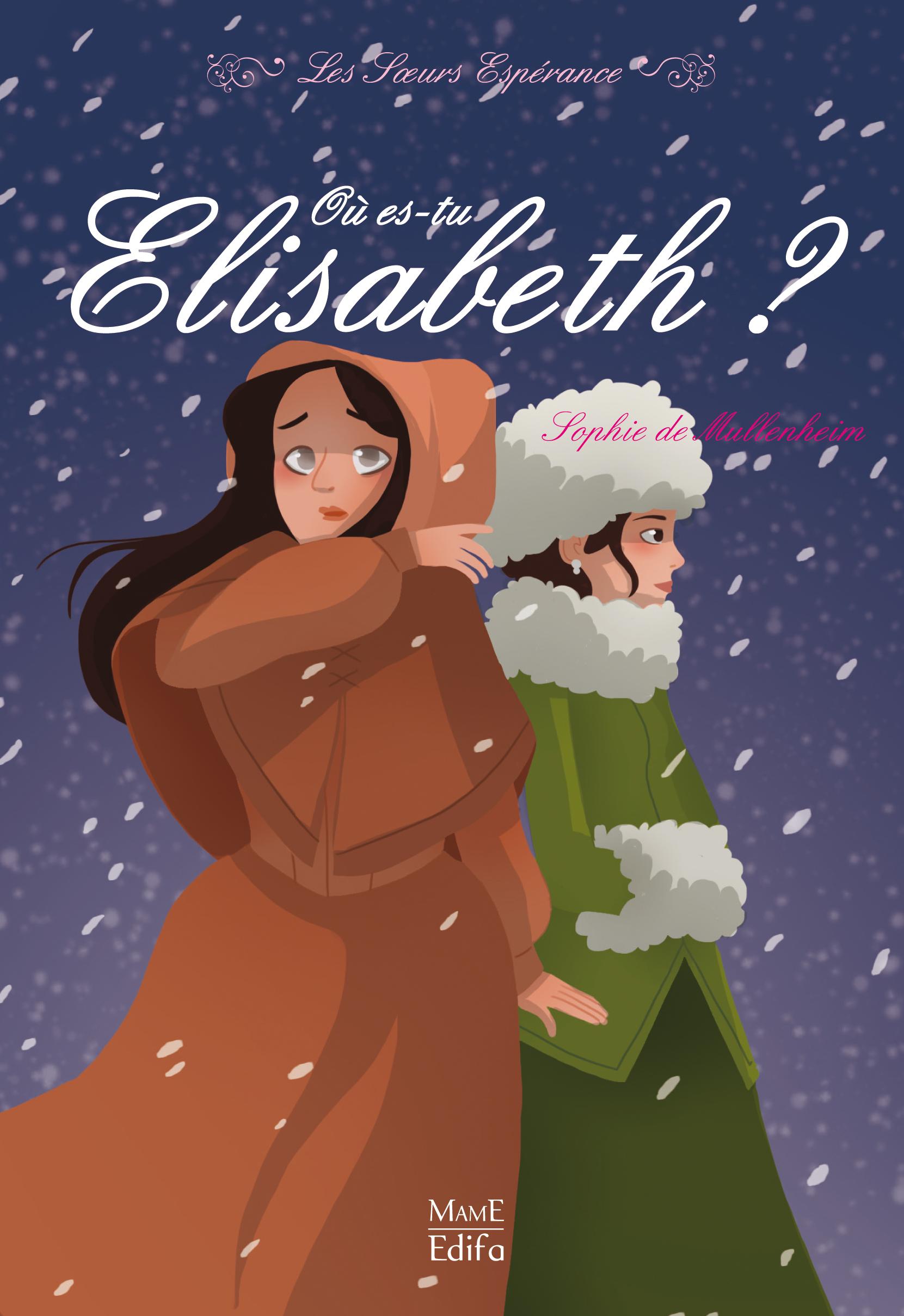 2 - OU ES-TU ELISABETH ?