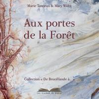 AUX PORTES DE LA FORET