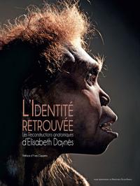 L' IDENTITE RETROUVEE - LES RECONSTRUCTIONS ANATOMIQUES...