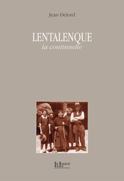 LENTALENQUE - LA CONTINUELLE