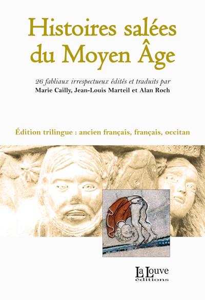 HISTOIRES SALEES DU MOYEN AGE