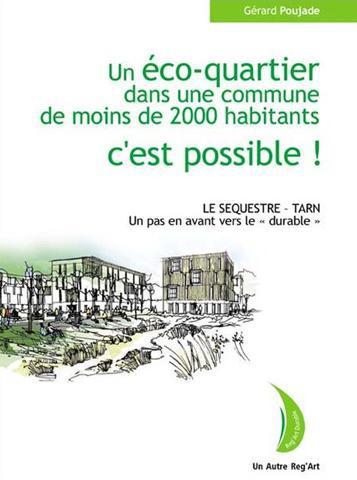 ECO-QUARTIER DANS UNE COMMUNE DE MOINS DE 2000 HABITANTS