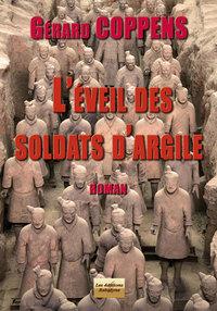 L'EVEIL DES SOLDATS D'ARGILE