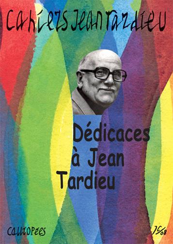 CAHIERS JEAN TARDIEU N 2 - DEDICACES A JEAN TARDIEU