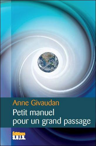 PETIT MANUEL POUR UN GRAND PASSAGE