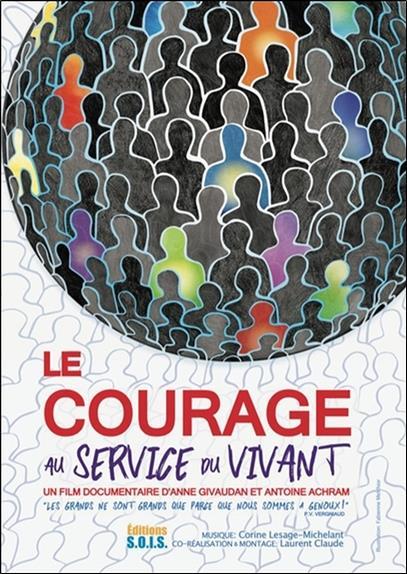 LE COURAGE AU SERVICE DU VIVANT - DVD