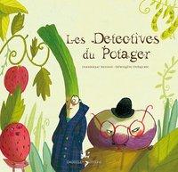 DETECTIVES DU POTAGER