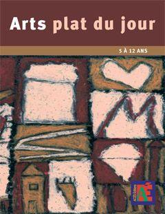 ARTS PLAT DU JOUR