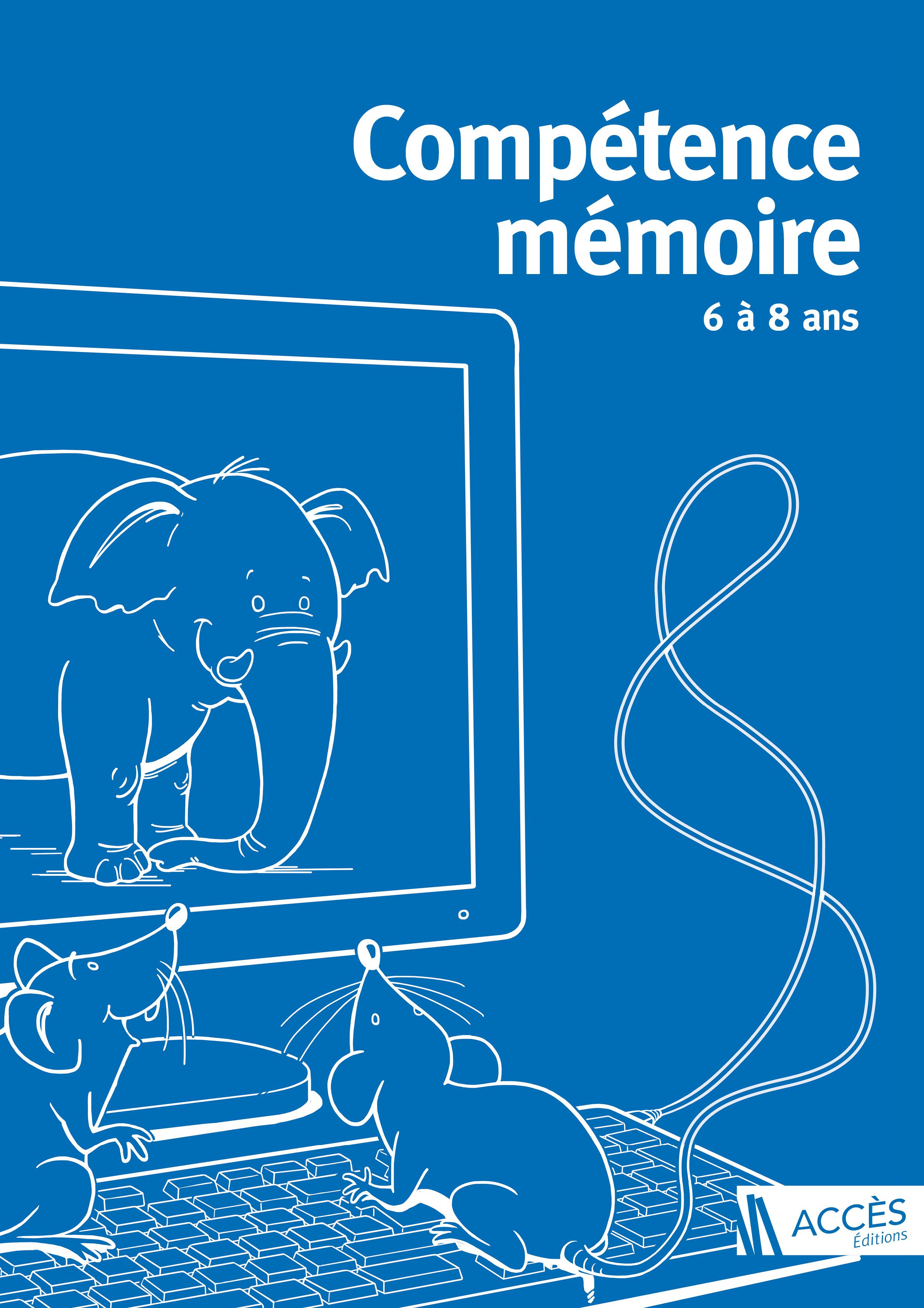 COMPETENCE MEMOIRE 6 A 8 ANS (2017)