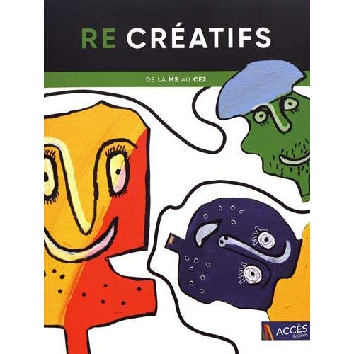 RE CREATIFS DE LA MS AU CE2