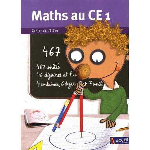 MATHS AU CE1 CAHIER DE L'ELEVE (LOT DE 5 EX.)