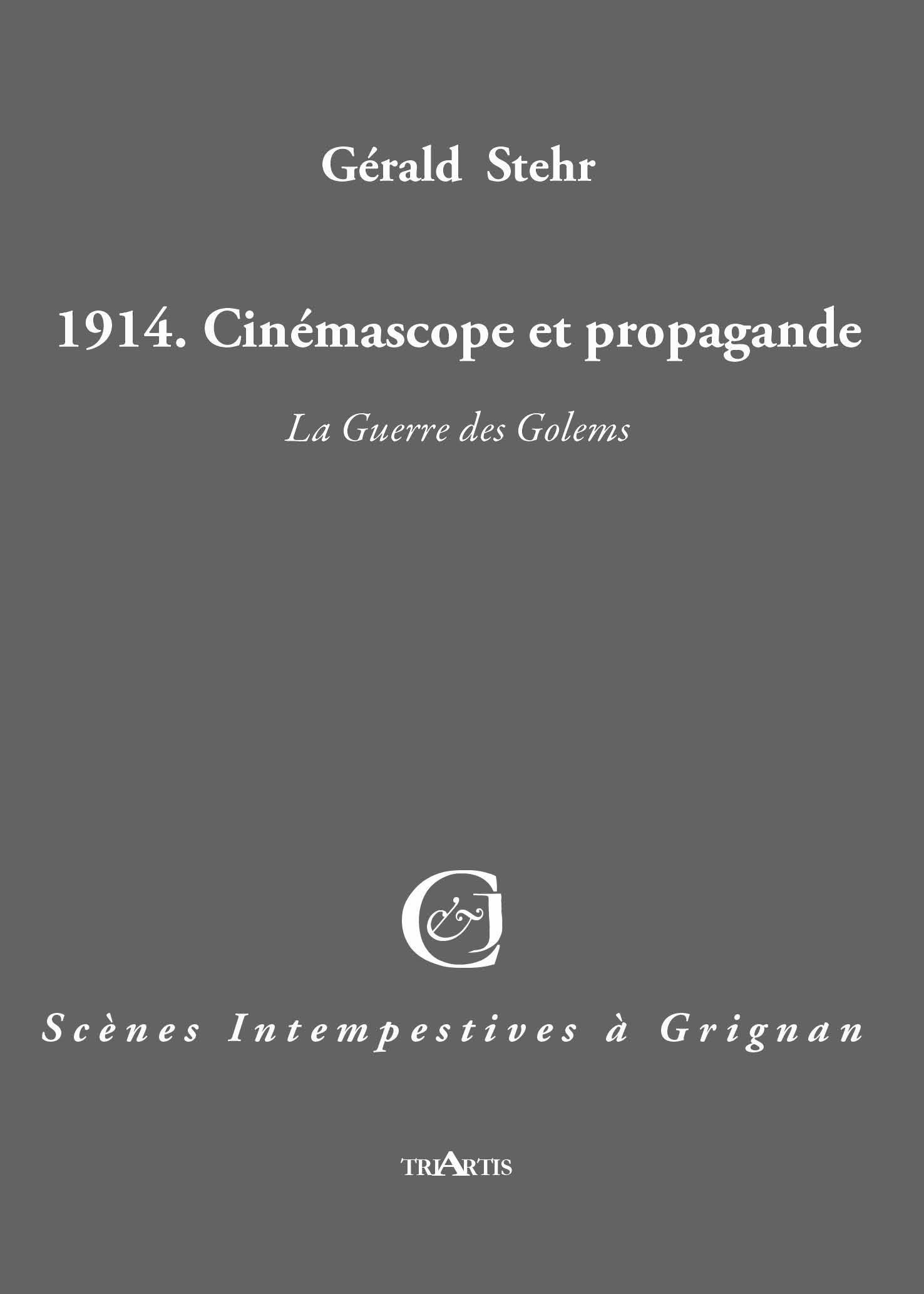 1914. CINEMASCOPE ET PROPAGANDE