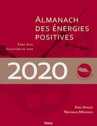 ALMANACH DES ENERGIES POSITIVES 2020 - FENG SHUI ET SELECTION DE DATES